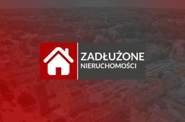 Zadłużone nieruchomości Warszawa